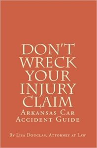 Book - DON'T WRECK YOUR INJURY CLAIM